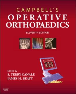 Campbell's Operative Orthopaedics e-dition: Text with Continually Updated Online Reference