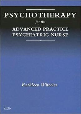 Psychotherapy for the Advanced Practice Psychiatric Nurse