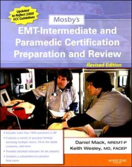 Mosby's EMT-Intermediate and Paramedic Certification Preparation and Review - Revised Reprint