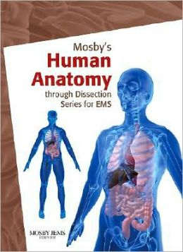 Mosby's Human Anatomy through Dissection Series for EMS: 4 DVD Package
