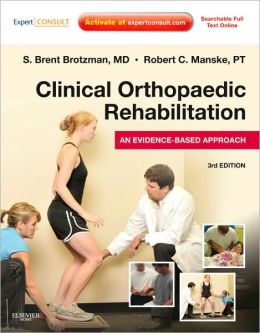Clinical Orthopaedic Rehabilitation: An Evidence-Based Approach: Expert Consult - Online and Print