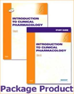 Introduction to Clinical Pharmacology - Text and Study Guide Package