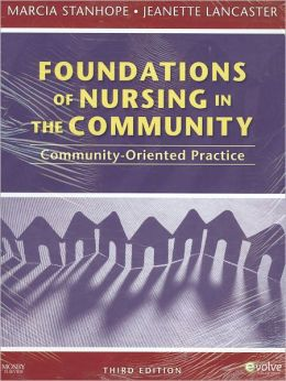 Community/Public Health Nursing Online for Stanhope and Lancaster: Foundations of Nursing in the Community (User Guide, Access Code, and Textbook Package)