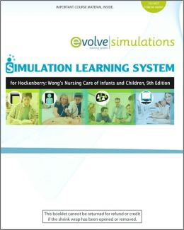 Simulation Learning System for Hockenberry: Wong's Nursing Care of Infants and Children (User Guide and Access Code)