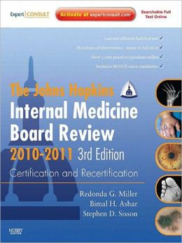 Johns Hopkins Internal Medicine Board Review 2010-2011: Certification and Recertification