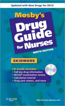 Mosby's Drug Guide for Nurses, with 2012 Update