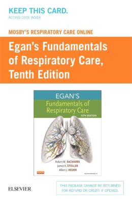 Mosby's Respiratory Care Online for Egan's Fundamentals of Respiratory Care (User Guide and Access Code)