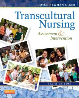 Transcultural Nursing: Assessment and Intervention