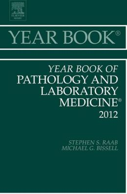 Year Book of Pathology and Laboratory Medicine 2012
