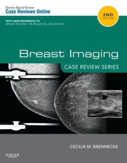 Breast Imaging: Case Review Series: Case Review Series