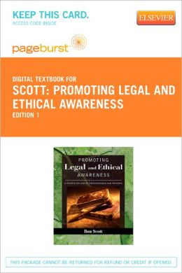 Promoting Legal and Ethical Awareness - Pageburst Digital Book (Retail Access Card): A Primer for Health Professionals and Patients