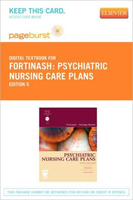 Psychiatric Nursing Care Plans - Pageburst Digital Book (Retail Access Card)