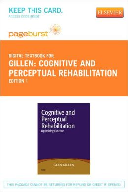 Cognitive and Perceptual Rehabilitation - Pageburst Digital Book (Retail Access Card): Optimizing Function