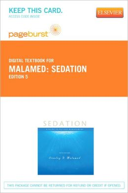 Sedation - Pageburst Digital Book (Retail Access Card): A Guide to Patient Management