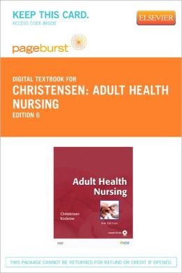 Adult Health Nursing - Pageburst Digital Book (Retail Access Card)