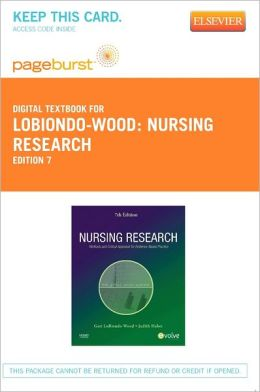 Nursing Research - Pageburst Digital Book (Retail Access Card): Methods and Critical Appraisal for Evidence-Based Practice