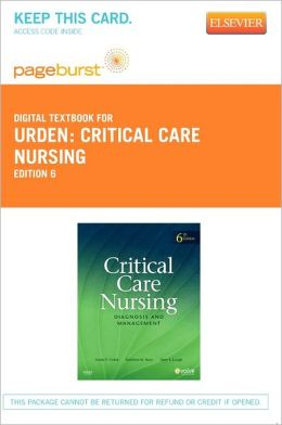 Critical Care Nursing - Pageburst Digital Book (Retail Access Card): Diagnosis and Management