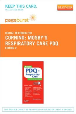 Mosby's Respiratory Care PDQ - Pageburst Digital Book (Retail Access Card)