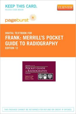 Merrill's Pocket Guide to Radiography - Pageburst Digital Book (Retail Access Card)