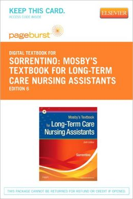 Mosby's Textbook for Long-Term Care Nursing Assistants - Pageburst Digital Book (Retail Access Card)