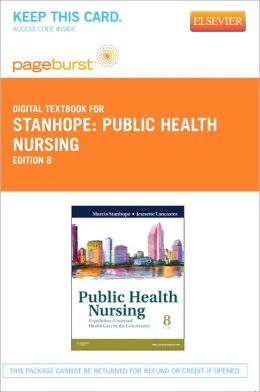 Public Health Nursing - Pageburst Digital Book (Retail Access Card): Population-Centered Health Care in the Community