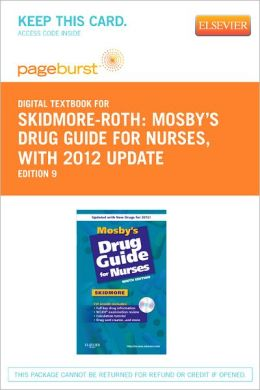 Mosby's Drug Guide for Nurses, with 2012 Update - Pageburst Digital Book (Retail Access Card)