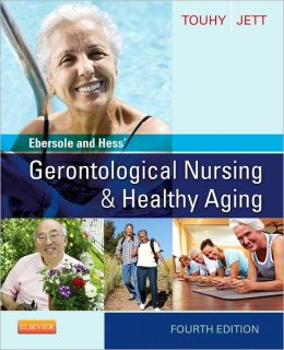 Ebersole and Hess' Gerontological Nursing & Healthy Aging