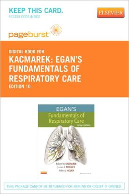 Egan's Fundamentals of Respiratory Care - Pageburst E-Book on Vitalsource (Retail Access Card)
