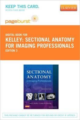 Sectional Anatomy for Imaging Professionals - Pageburst E-Book on Vitalsource (Retail Access Card)