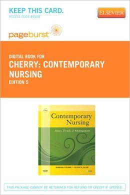 Contemporary Nursing - Pageburst Digital Book (Retail Access Card): Issues, Trends, & Management