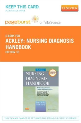 Nursing Diagnosis Handbook - Pageburst E-Book on VitalSource (Retail Access Card): An Evidence-Based Guide to Planning Care