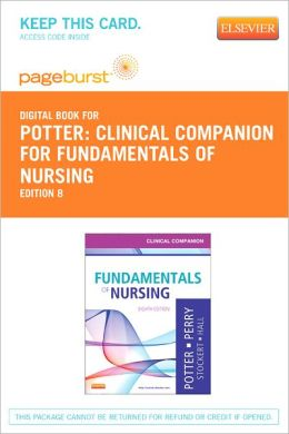 Clinical Companion for Fundamentals of Nursing - Pageburst Digital Book (Retail Access Card)