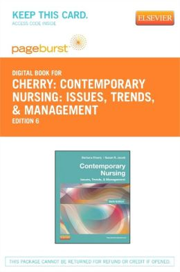 Contemporary Nursing - Pageburst E-Book on Vitalsource (Retail Access Card): Issues, Trends, & Management