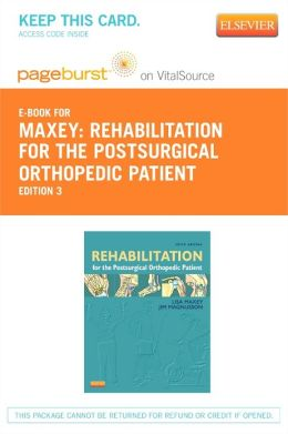 Rehabilitation for the Postsurgical Orthopedic Patient - Pageburst E-Book on VitalSource (Retail Access Card)