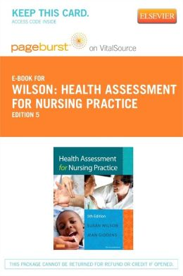 Health Assessment for Nursing Practice - Pageburst E-Book on VitalSource (Retail Access Card)