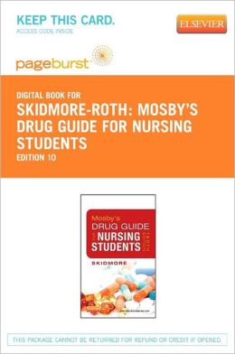 Mosby's Drug Guide for Nursing Students - Pageburst Digital Book (Retail Access Card)