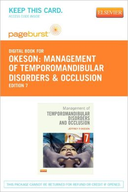 Management of Temporomandibular Disorders and Occlusion - Pageburst Digital Book