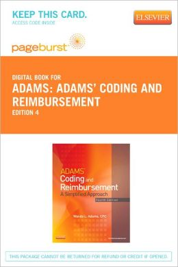 Adams' Coding and Reimbursement - Pageburst Digital Book (Retail Access Card): A Simplified Approach