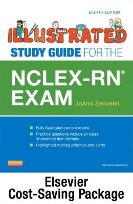 Illustrated Study Guide for the NCLEX-RN Exam - Pageburst E-Book on VitalSource + Evolve Access (Retail Access Cards)