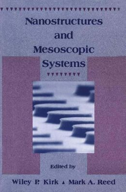 Nanostructures and Mesoscopic systems
