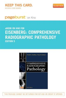 Comprehensive Radiographic Pathology- Pageburst E-Book on Kno (Retail Access Card)