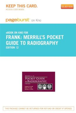 Merrill's Pocket Guide to Radiography - Pageburst E-Book on Kno (Retail Access Card)