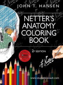 Netter s Anatomy Coloring Book: with Student Consult Access by John T. Hansen 9780323187985 ...