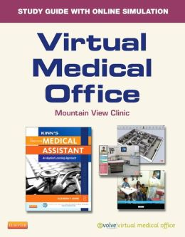 Virtual Medical Office for Kinn's The Administrative Medical Assistant (User Guide and Access Code): An Applied Learning Approach