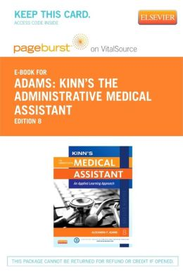 Kinn's The Administrative Medical Assistant - Pageburst E-Book on Vital Source (Retail Access Card): An Applied Learning Approach