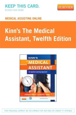 Medical Assisting Online for Kinn's The Medical Assistant (User Guide and Access Code): An Applied Learning Approach