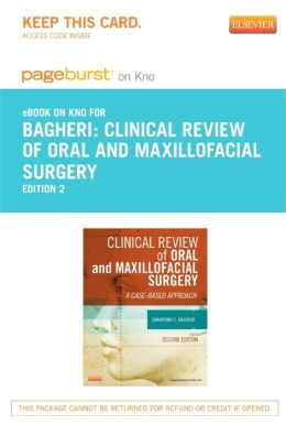 Clinical Review of Oral and Maxillofacial Surgery - Pageburst E-Book on Kno (Retail Access Card)