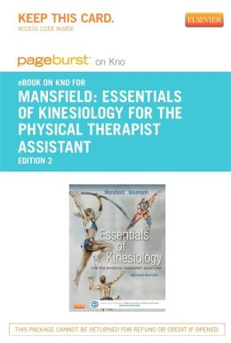Essentials of Kinesiology for the Physical Therapist Assistant - Pageburst E-Book on Kno (Retail Access Card)