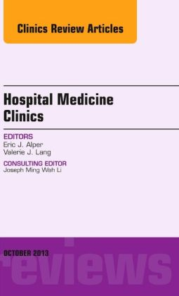 Volume 2, Issue 4, An Issue of Hospital Medicine Clinics,