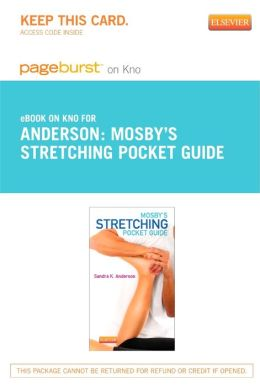 Mosby's Stretching Pocket Guide - Pageburst E-Book on Kno (Retail Access Card)
